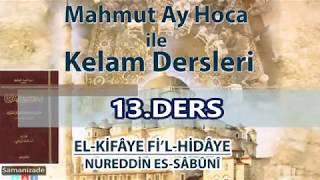 Mahmut Ay Hoca ile Kelam Dersleri-Sabuni Kifaye(13.Ders/Kelamullah)