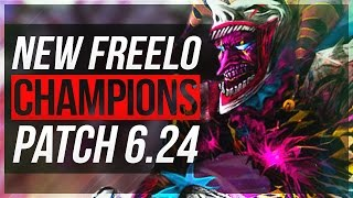8 NEW FREELO CHAMPIONS With Builds   Patch 6.24 - League of Legends