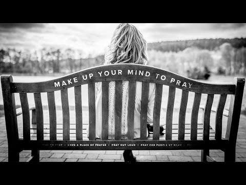 """Make Up Your Mind to Pray"" with Jentezen Franklin"