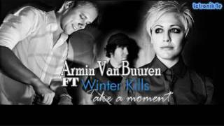 Armin Van Buuren ft Winter Kills-Take a moment subtitulada