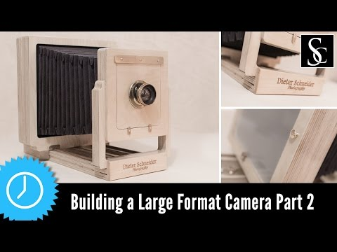 Building a Large Format Camera for Wet Plate Photography Part 2
