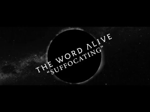 The Word Alive - Suffocating Mp3
