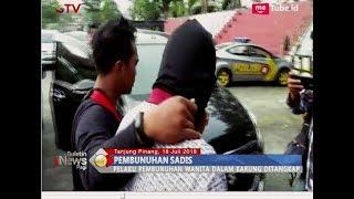 Inilah Pelaku Pembunuhan Terhadap Perempuan yang Jasadnya Dibuang ke Sungai - BIP 19/07