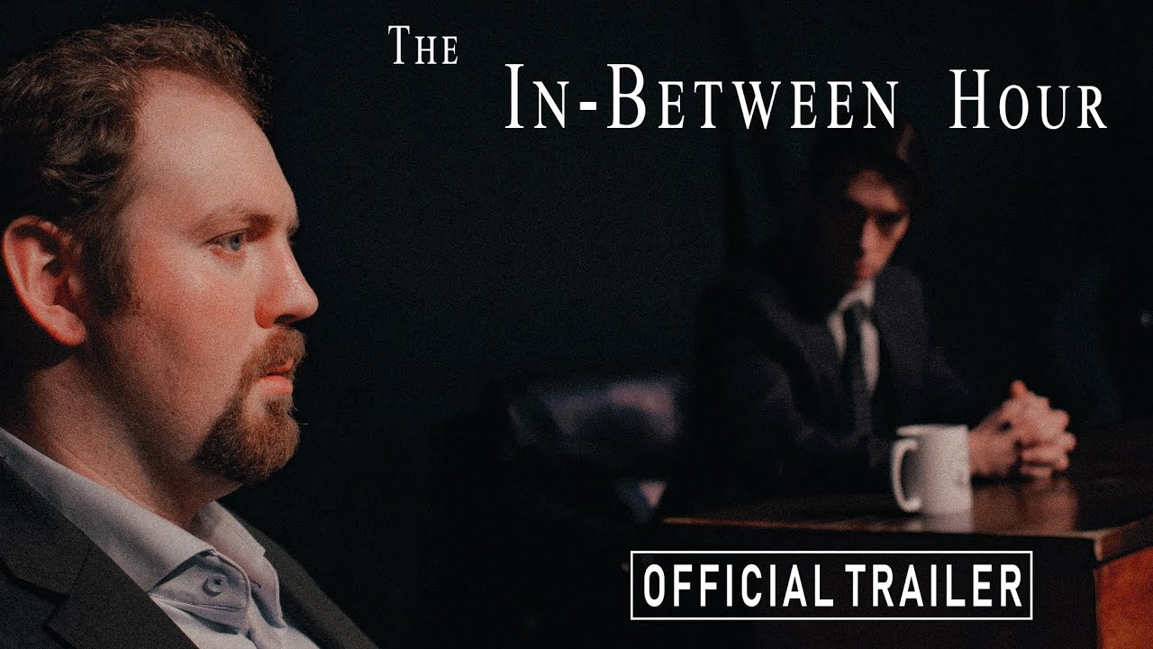 The In-Between Hour   Official Trailer HD   Easy Jay Studios