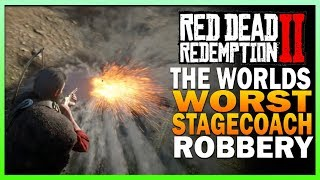 The Worlds Worst Stagecoach Robbery - Red Dead Redemption 2 Fail