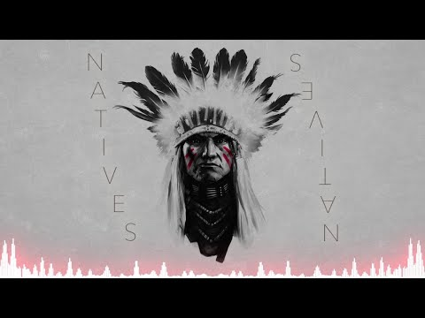 Modern Powerful Cinematic War Music - Natives