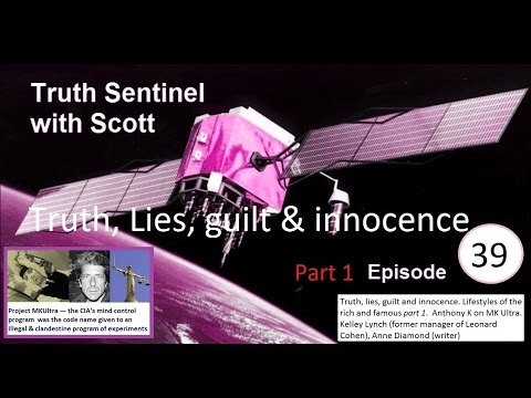 Truth Sentinel Episode 39 (Leonard Cohen, truth, lies, guilt