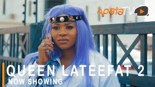 Queen Lateefat 2 Latest Yoruba Movie 2021 Comedy Starring Wunmi Toriola  Sanyeri  Bimpe Oyebade