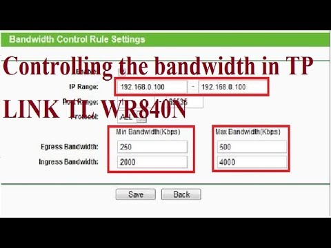 How to control bandwidth in tplink router tl wr840N|Controlling the bandwidth in TP LINK TL ...