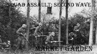 Squad Assault: Second Wave - Operation Market Garden