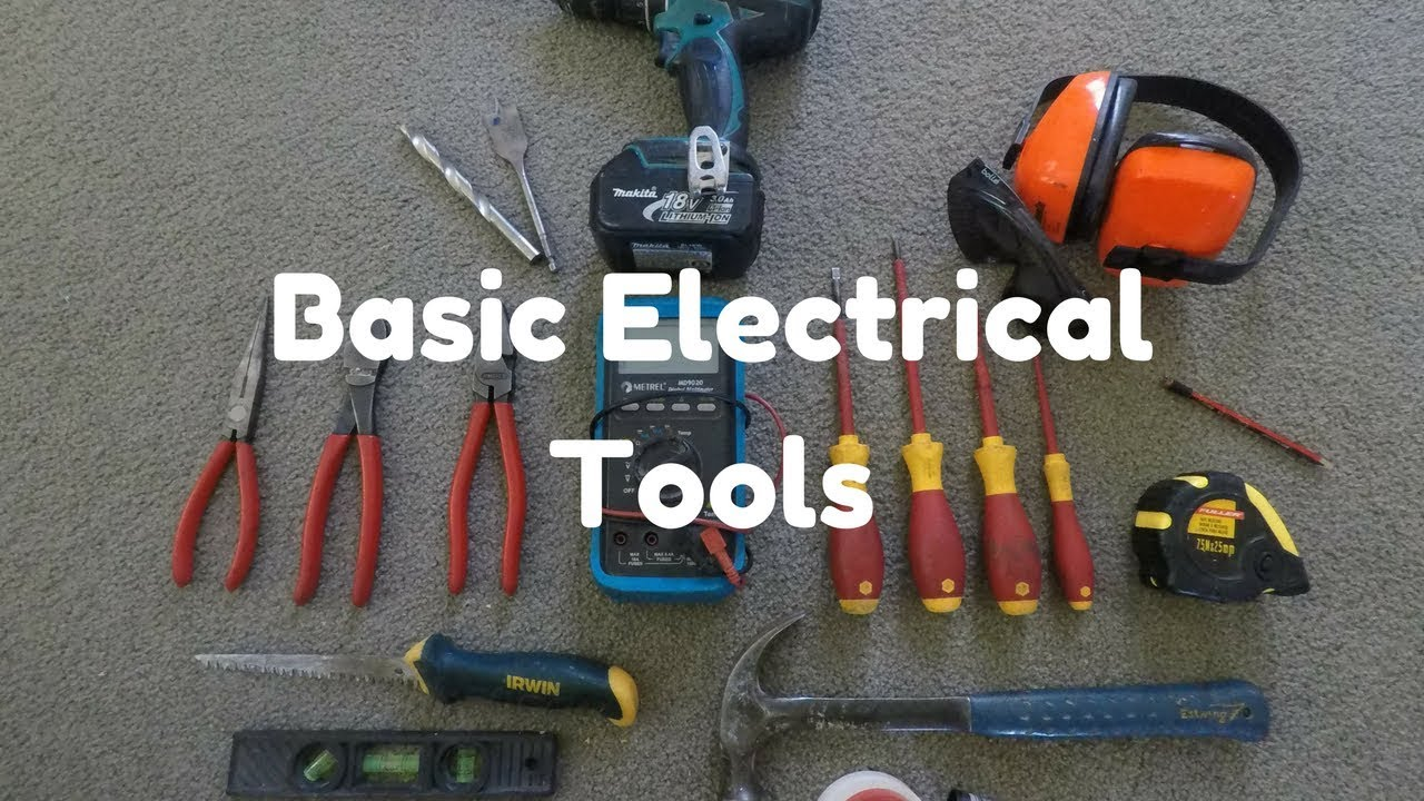 Basic Tools For Electrical Work Youtube