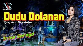 Download lagu Dudu Dolanan Triva Soraya Live