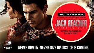 «Джек Ричер 2: Никогда не возвращайся» — оригинальная версия с субтитрами в СИНЕМА ПАРК