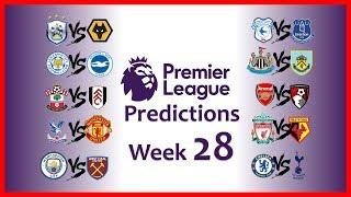 2018-19 PREMIER LEAGUE PREDICTIONS - WEEK 28