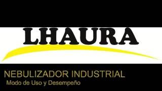LHAURA-Nebulizador Industrial PARTE I