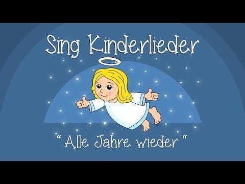 Alle Jahre wieder - Weihnachtslieder zum Mitsingen | Sing Kinderlieder