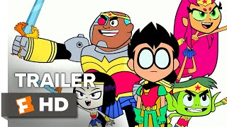 Teen Titans Go! To the Movies Teaser Trailer #1 (2018) | Movieclips Trailers
