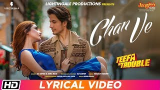 Teefa In Trouble Chan Ve Lyrical Ali Zafar Aima Baig Maya Ali Faisal Qureshi