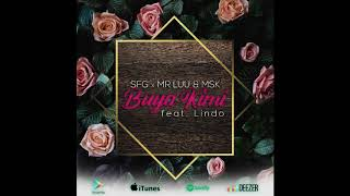 SFG x Mr Luu & MSK Feat. Lindo - Buya Kimi (Original Mix)