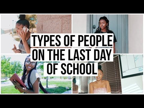 Types of people on the LAST DAY OF SCHOOL!!