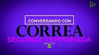 'Conversando con Correa': Nueva temporada y nuevas caras, pronto en RT