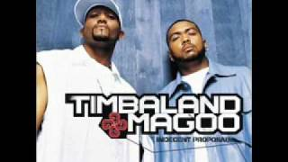 Timbaland and Magoo - Dont Make Me Take It There