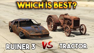 Gta 5 Online Ruiner 3 Vs Tractor Which Is Best