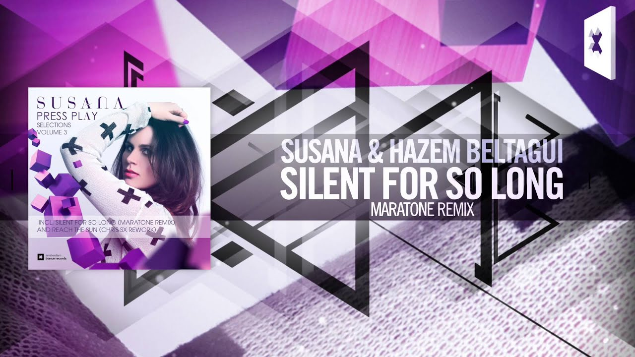 Download Susana & Hazem Beltagui - Silent For So Long FULL (Maratone Remix) Amsterdam Trance