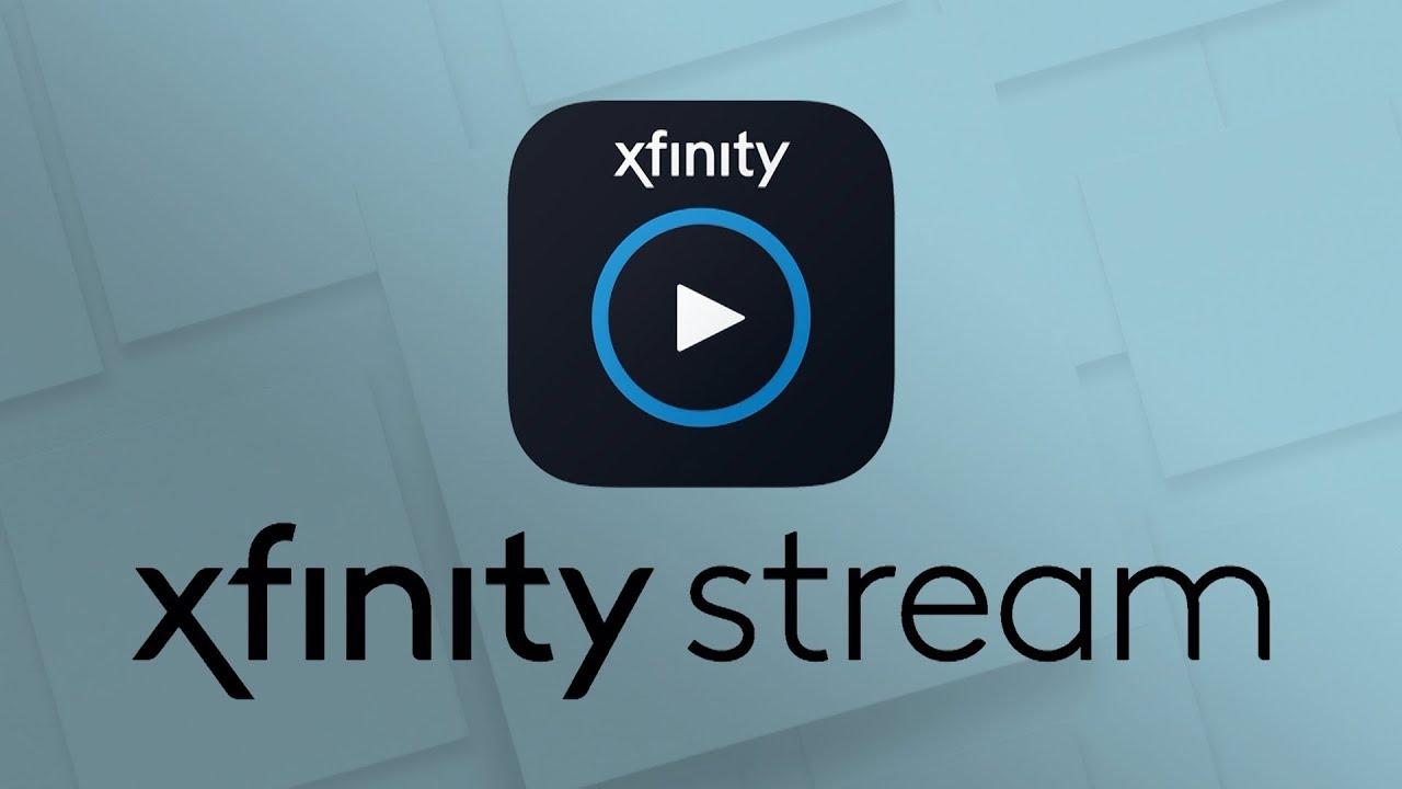 Xfinity Stream App Overview