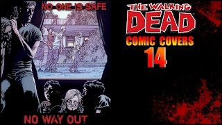 THE WALKING DEAD No Way Out Volume 14 [Covers 79-84]