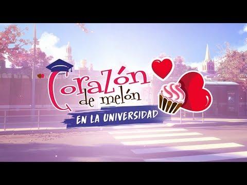 Corazón de Melón - En la Universidad: Trailer