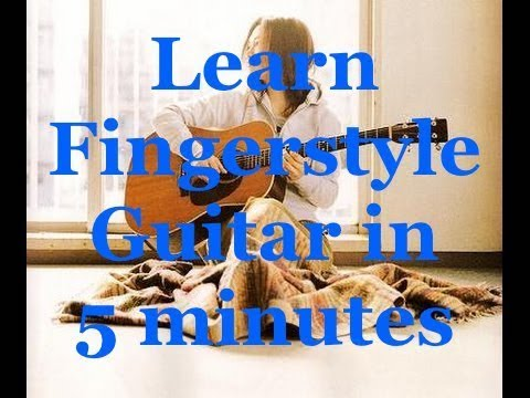Learn Fingerstyle guitar in 5 minutes Part 10 Dust in the Wind ...