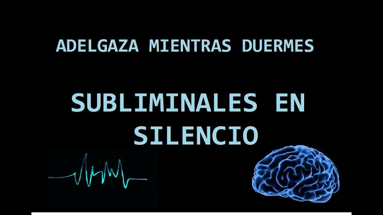 AdelgazaMientrasDuermes_Subliminales en Silencio_Sin música