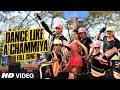 OFFICIAL Dance Like a Chammiya Full VIDEO Song Happy New Year Shah Rukh Khan