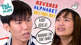 TSL Plays: Reverse Alphabet Questions Only