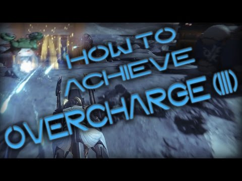 How to Achieve Overcharge 3!(Tutorial) - Destiny