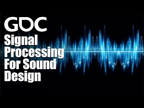 Signal Processing For Sound Design