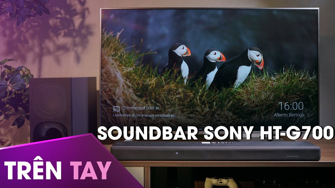 Trên tay Soundbar Sony HT-G700