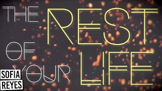 Sofia Reyes - Conmigo [Rest of Your Life] (Official Lyric Video)