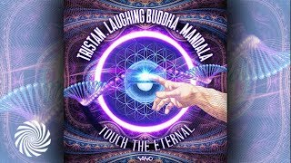 Tristan & Laughing Buddha & Mandala - Touch The Eternal