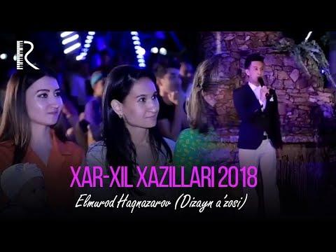 Elmurod Haqnazarov (Dizayn a'zosi)  - Xar-xil xazillari 2018