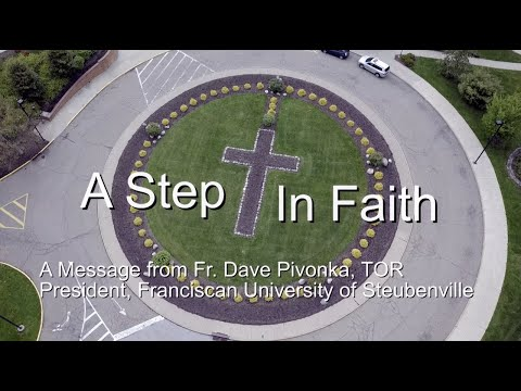 Step in Faith with Fr. Dave and Franciscan University