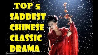 Video TOP 5 SADDEST CHINESE CLASSIC DRAMA | ENGSUB download MP3, 3GP, MP4, WEBM, AVI, FLV November 2018