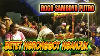 🔴LIVE🔵ROGO SAMBOYO PUTRO BETET NGRONGGOT