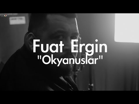 Fuat Ergin - Okyanuslar // Groovypedia Studio Sessions