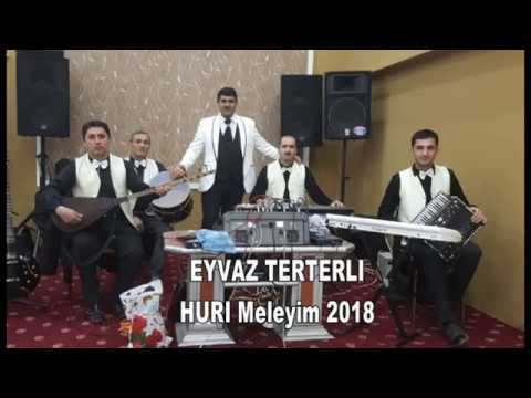 Eyvaz TerTerli - Huri Meleyim - 2018 -- Tel: 070-318-50-51