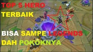 TOP 5 Heroes Terbaik Mobile Legends