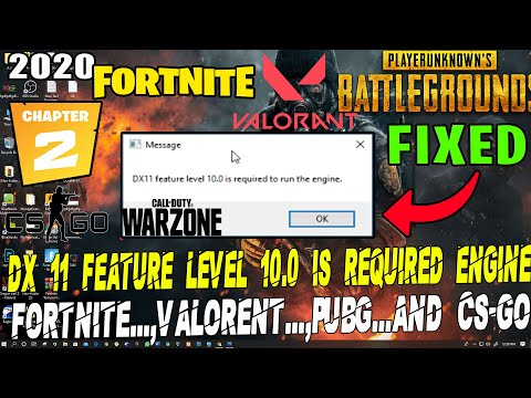 How To Fix DX11 Feature Level 10.0 Is Required To Run The Engine Fortnite Chapter 2, Valorant, PUBG