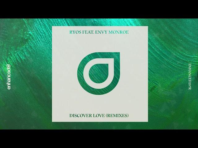Ryos feat. Envy Monroe - Discover Love (Pessto Remix)