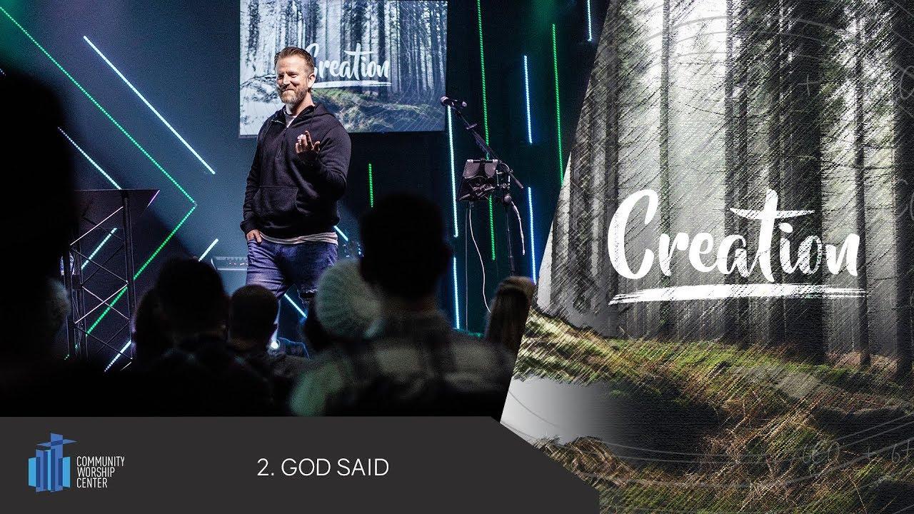 God Said   Creation   Pastor Keith Deal